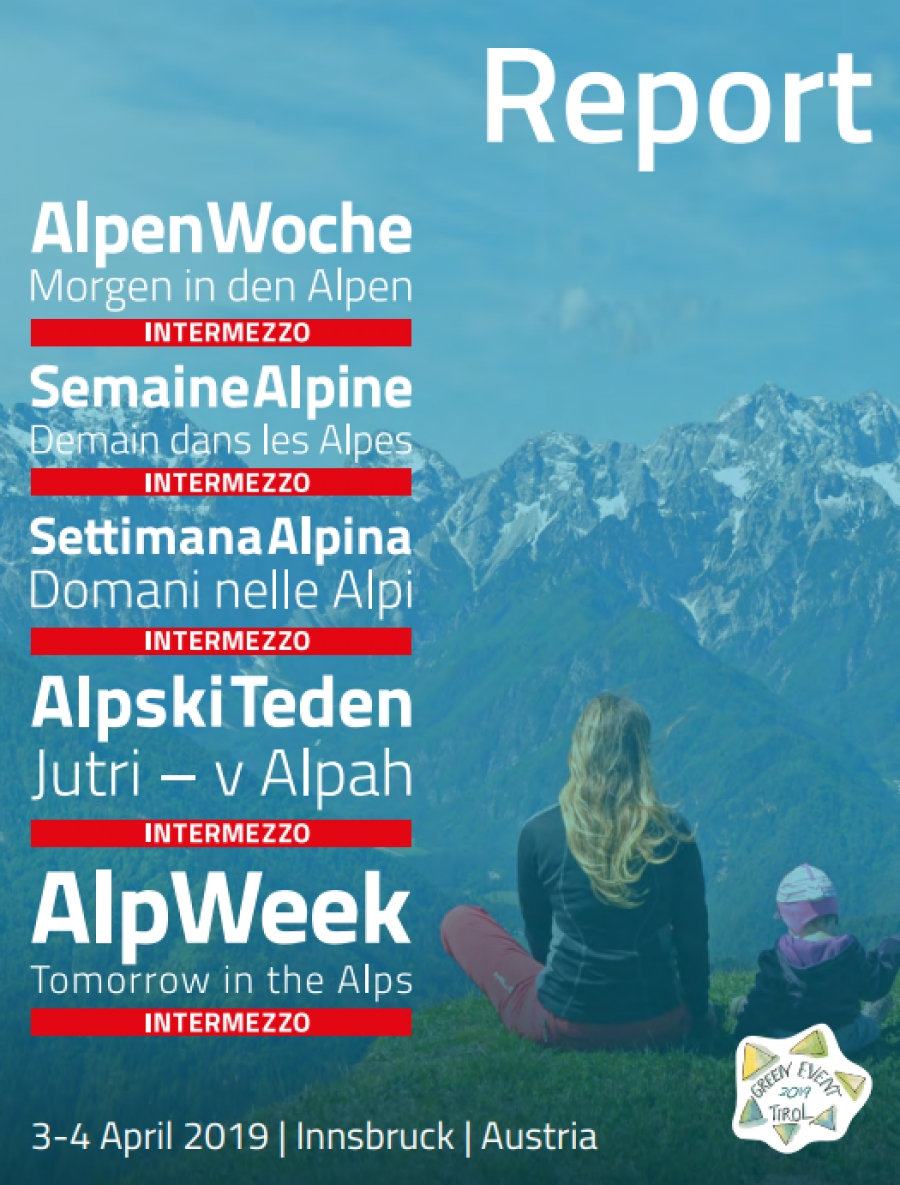 Report Available: Key Information from AlpWeek Intermezzo - What Future for the Alps?