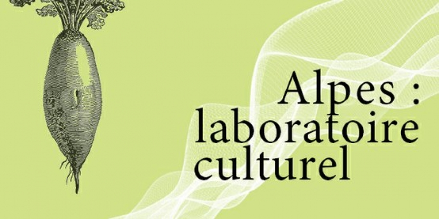 CIPRA Annual Conference – Alpes: Cultural Laboratory